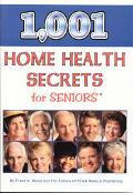 1,001 Home Health Secrets for Seniors