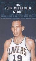Vern Mikkelsen Story The Original Power Forward
