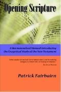 Opening Scripture A Hermeneutical Manual