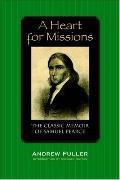 Heart for Missions Memoir of Samuel Pearce