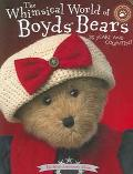 Whimisical World Of Boyd's Bears 25 Years And Coutin'!  Silver Anniversary Album