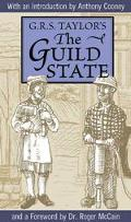 Guild State Its Principles and Possibilities