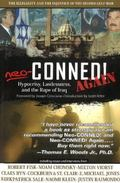 Neo-conned! Again Hypocrisy, Lawlessness, And the Rape of Iraq