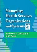 Managing Health Services Organizations and Systems, 5th Edition