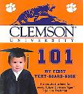 Clemson University 101 My First Text Book