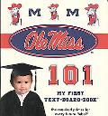 University of Mississippi 101 My First Text
