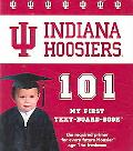 Indiana University 101 My First Text-Board-Book
