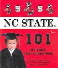 North Carolina State University 101 My First Text-Board-Book