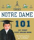 University of Notre Dame 101 My First Text-Board-Book
