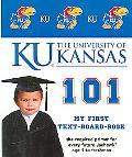 University of Kansas 101