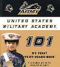 United States Military Academy 101 My First Text-board-book