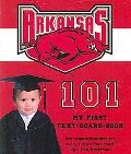 University of Arkansas 101 My First Text-board-book
