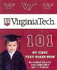 Virginia Tech 101 (My First Text-Board-Book) (101 Board Books)