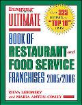 Entrepreneur Magazine's Ultimate Book Of Restaurant And Food-Service Franchises 2005/2006