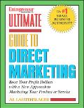 Entrepreneur Magazine's Ultimate Guide To Direct Marketing How To Deliver The Right Message ...