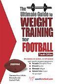 Ultimate Guide to Weight Training for Football