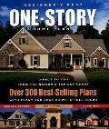 Designer's Best One-Story Home Plans Over 300 Best-Selling Plans