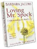 Loving Mr. Spock Understanding an Aloof Lover Could It Be Asperger's?