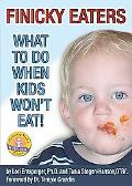 Finicky Eaters What to Do When Kids Won't Eat