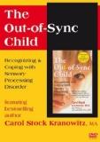 Out-of-sync Child: Recognizing & Coping With Sensory Processing Disorder