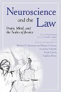 Neuroscience and the Law Brain, Mind, and the Scales of Justice  A Report on an Invitational...
