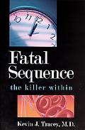 Fatal Sequence The Killer Within