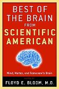 Best of the Brain from Scientific American Mind, Matter, and Tomorrow's Brain