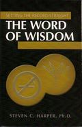 The Word of Wisdom (Setting the Record Straight Series)