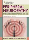 Peripheral Neuropathy When the Numbness, Weakness, And Pain Won't Stop