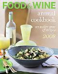 Food & Wine Annual Cookbook 2008
