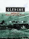 Glencoe, Spelling Out Western Coal Camp History