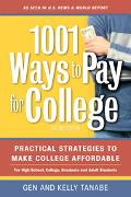 1001 Ways To Pay For College Practical Strategies To Make College Affordable