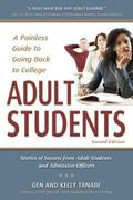 Adult Students A Painless Guide to Going Back to College