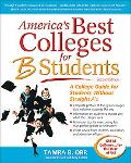 America's Best Colleges For B Students A College Guide For Students Without Straight A's