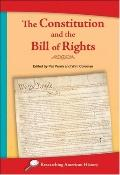 Constitution and the Bill of Rights