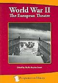 World War II: The European Theater (Perspectives on History Series)