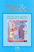 Mission and Migration Fifty-Two Sundays in African and Asian Congregations