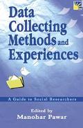 Data Collecting Methods and Experiences A Guide to Social Researchers