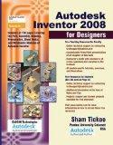 Autodesk Inventor 2008 for Designers