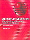 Exploring Future Options A Career Development Curriculum for Middle School Students