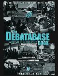 The Debatabase Book: Fourth Edition