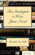 Ten Strategies to Write Your Novel
