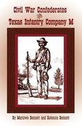 Civil War Confederates AND Texas Infantry Company M