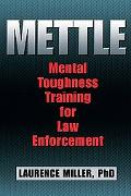 Mettle: Mental Toughness Training for Law Enforcement