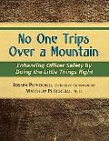 No One Trips Over A Mountain
