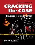 Cracking the Case : Exploring the Fundamentals of Forensics