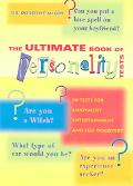 Ultimate Book of Personality Tests Personality Tests For Enjoyment, Entertainment And Self-D...