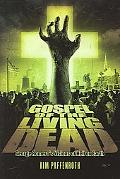 Gospel of the Living Dead George Romero's Visions of Hell on Earth