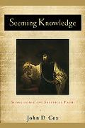 Seeming Knowledge: Shakespeare and Skeptical Faith