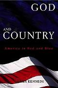 God and Country: America in Red and Blue